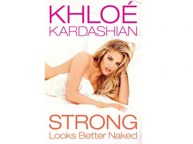 Khloe Kardashian's book Strong Looks Better Naked