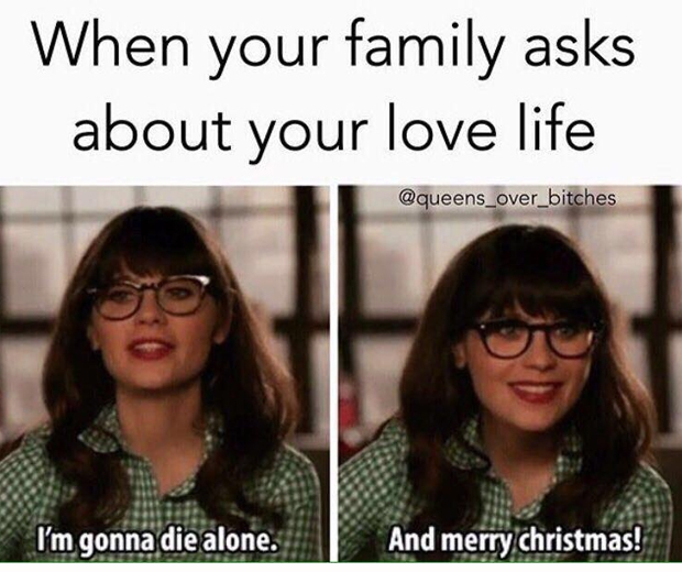 Single For The Holidays Quotes: 23 Hilariously Accurate Memes About Being Single
