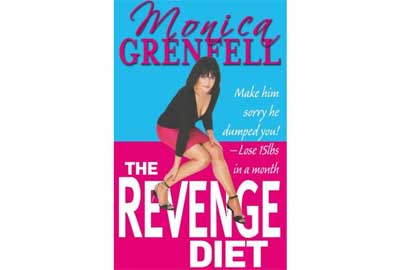 Revenge diet - Lose 15lbs in a month by Monica Grenfell