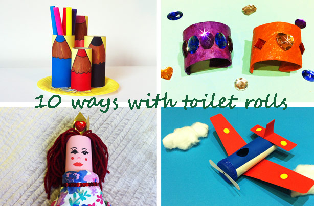 10 ways with toilet rolls: crafts for kids